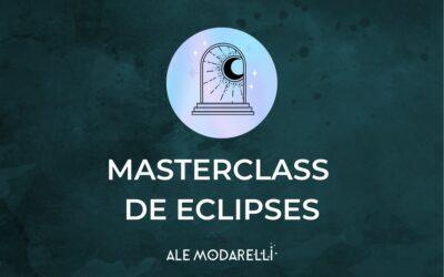 MASTERCLASS: eclipses 2021-2022 + eclipses pre y post natales