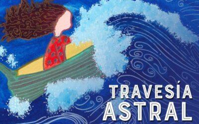Travesía Astral ~ Segunda Edición